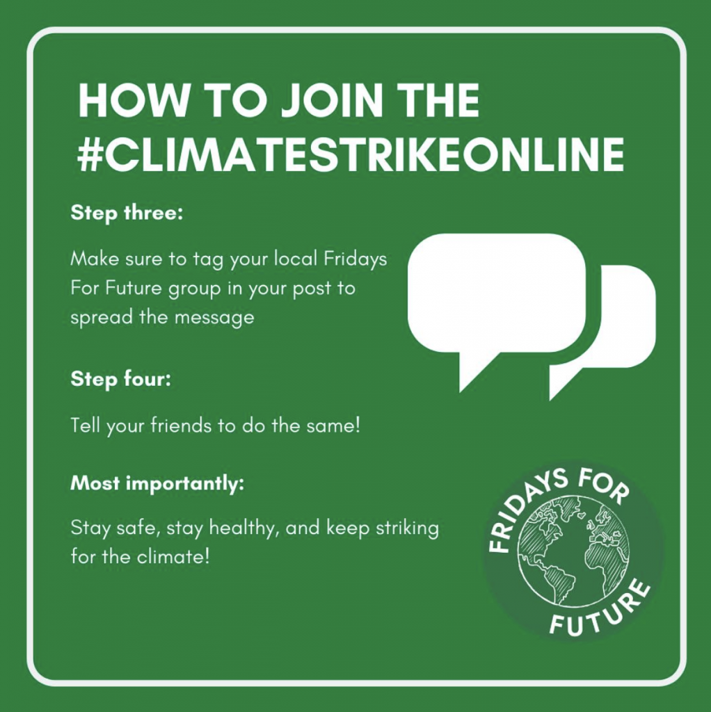 Three - tag your local Fridays for Future group Four - tell your friends to do the same